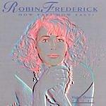 Robin Frederick How Far? How Fast?