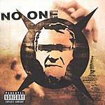 No One No One