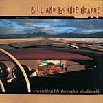 Bill & Bonnie Hearne Watching Life Through A Windsheild
