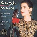 Sharon Isbin Road To The Sun: Latin Romances