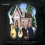 Everclear Songs From An American Movie Vol.1: Learning How To Smile