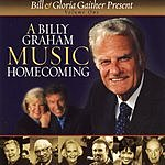 Bill Gaither A Billy Graham Music Homecoming, Vol.1