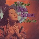Yma Sumac The Ultimate Yma Sumac Collection