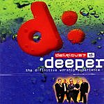 Delirious? Deeper: The D:finitive Worship Experience