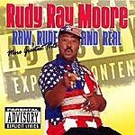 Rudy Ray Moore Raw, Rude And Real (Parental Advisory)