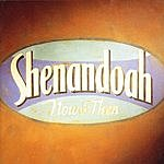 Shenandoah Now And Then