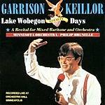 Garrison Keillor Lake Wobegon Loyalty Days: A Recital For Mixed Baritone & Orchestra