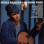 Merle Haggard Mama Tried (Remastered)