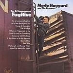 Merle Haggard I'm A Lonesome Fugitive