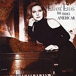 Eliane Elias The Three Americas