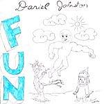 Daniel Johnston Fun