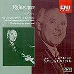 Walter Gieseking The Complete Works For Solo Piano
