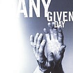 Any Given Day Any Given Day