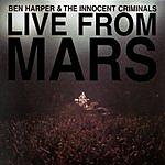 Ben Harper & The Innocent Criminals Live From Mars