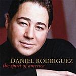 Daniel Rodriguez The Spirit Of America