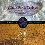 Omar Faruk Tekbilek Alif: Love Supreme