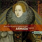 Fretwork Armada: Music From The Courts Of England And Spain