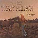 Tracy Nelson Mother Earth Presents Tracy Nelson Country