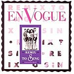 En Vogue Remix To Sing