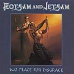 Flotsam & Jetsam No Place For Disgrace
