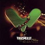 Virgos Merlot Signs Of A Vacant Soul