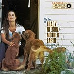 Tracy Nelson The Best Of Tracy Nelson/Mother Earth