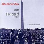 Peter, Paul & Mary Songs Of Conscience And Concern