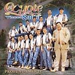 El Coyote Y Su Banda Profundamente