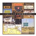 The I-10 Chronicles The I-10 Chronicles