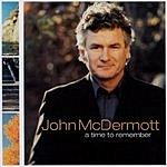 John McDermott A Time To Remember
