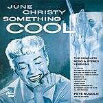 June Christy Something Cool: The Complete Mono And Stereo Versions