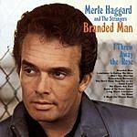 Merle Haggard Branded Man
