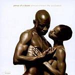 Pieces Of A Dream Sensual Embrace: The Soul Ballads