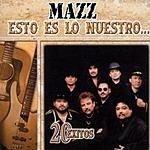Mazz Esto Es Lo Nuestro