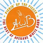 Average White Band Pickin' Up The Pieces: The Best Of Average White Band
