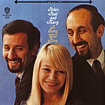 Peter, Paul & Mary A Song Will Rise