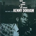 Kenny Dorham The Rud Van Gelder Edition: The Complete 'Round About Midnight At The Cafe Bohemia - Blue Note 1954