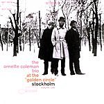 The Ornette Coleman Trio At The 'Golden Circle' Stockholm, Vol.1