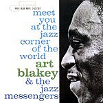 Art Blakey & The Jazz Messengers Meet You At The Jazz Corner Of The World