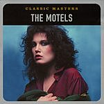 The Motels Classic Masters