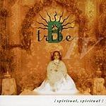 B-Tribe Spiritual, Spiritual!