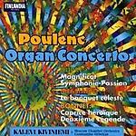 Kalevi Kiviniemi Organ Concerto/Symphonie-Passion