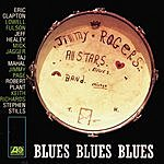 The Jimmy Rogers All Stars Blues Blues Blues