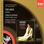 Alain Lombard Great Recordings Of The Century: Lakme (Opera In Three Acts)