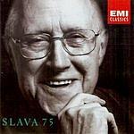 Mstislav Rostropovich The Official 75th Birthday Edition: Slava 75