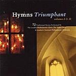 The London Philharmonic Choir Hymns Triumphant Volumes I & II