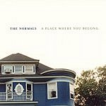 The Normals A Place Where You Belong