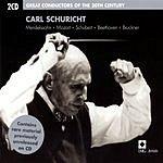 Carl Schuricht Great Conductors Of The 20th Century: Carl Schuricht