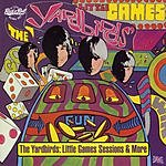 The Yardbirds Little Games Sessions & More