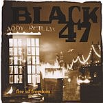 Black 47 Fire Of Freedom